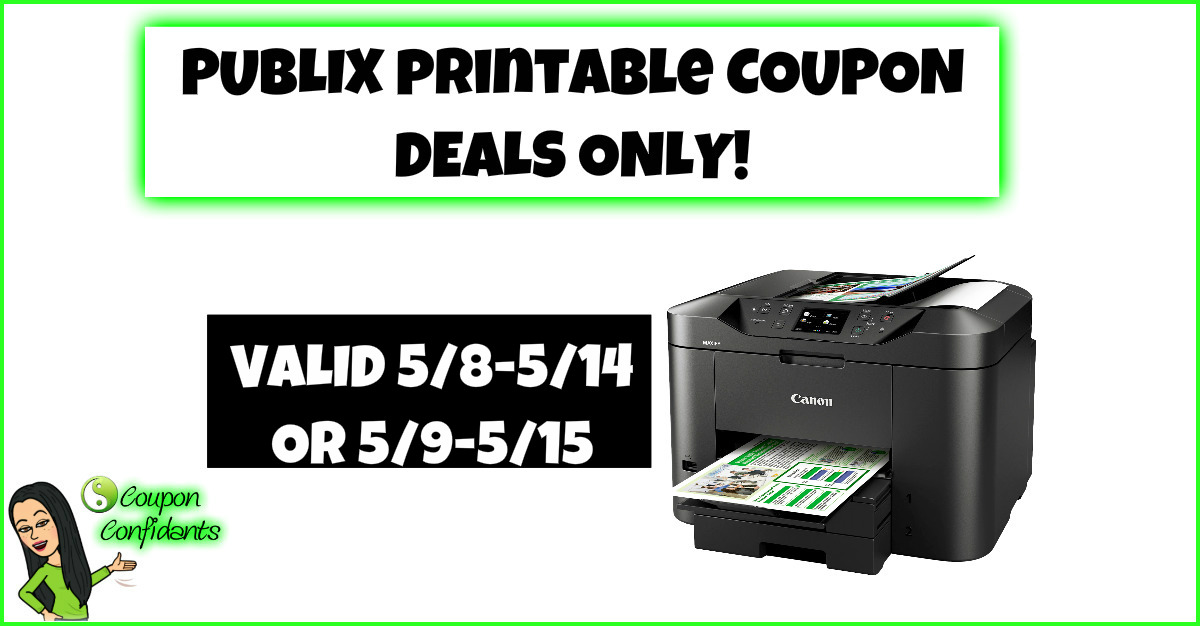 Publix Deals Using Printable Coupons Only 5 8 5 14 Or 5 9 5 15 Coupon Confidants