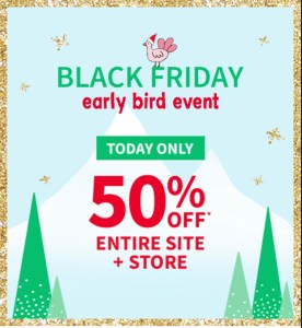 Carters Black Friday Early Special! 50% OFF all in store or site!