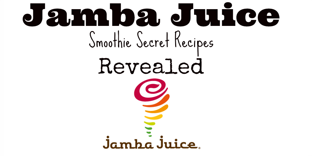 Best Jamba Juice Smoothie Secret Recipes Revealed