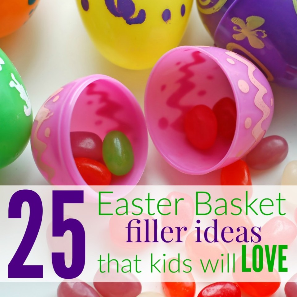 Easter Basket Filler Ideas