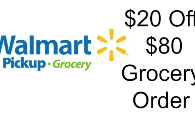 20 Off 80 Grocery Pickup At Walmart Coupons 4 Utah