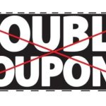 Good Riddance, Double Coupons: The Silent Majority Speaks Out?