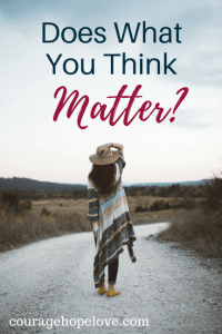 Why your thoughts matter and how to discover the power they have in your faith.