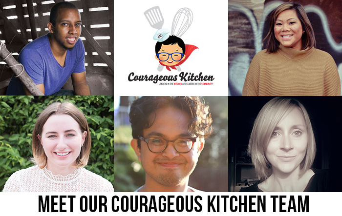 courageous kitchen team