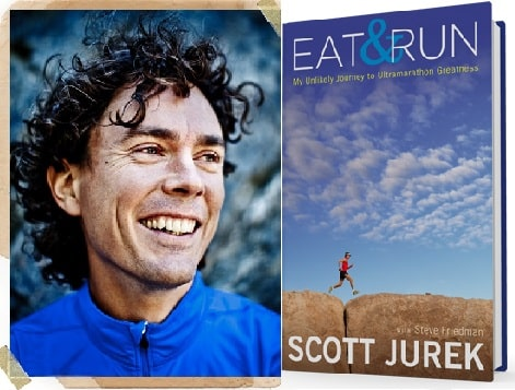 Eat and Run de Scott Jurek