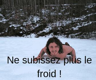 Ne subissez plus le froid !