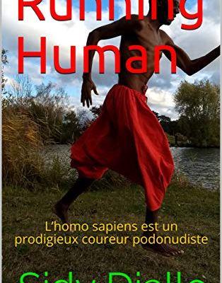 Running Human de Sidy Diallo : espèce de podonudiste !