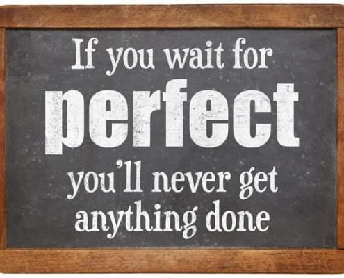 Perfectionisme levert niets op