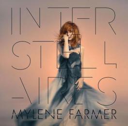MYlène Farmer : Interstellaires