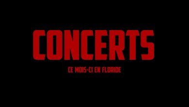 Photo of Les Concerts à Miami et en Floride en Mars 2020