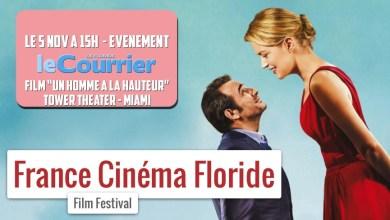 Photo of Le film «Un homme à la Hauteur» en première américaine à Miami
