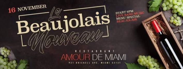 Soirée Beaujolais Nouveau au restaurant Amour de Miami