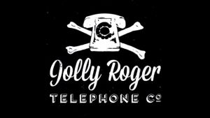 The Jolly Roger Telephone Co