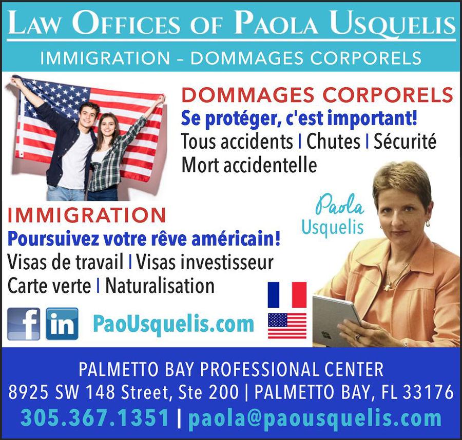 Law Office Of Paola Usquelis : Avocat d'immigration / Dommages corporels / Accidents, à Miami et en Floride
