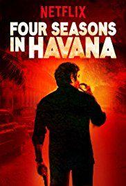 Série Four Seasons in Havana sur Netflix USA