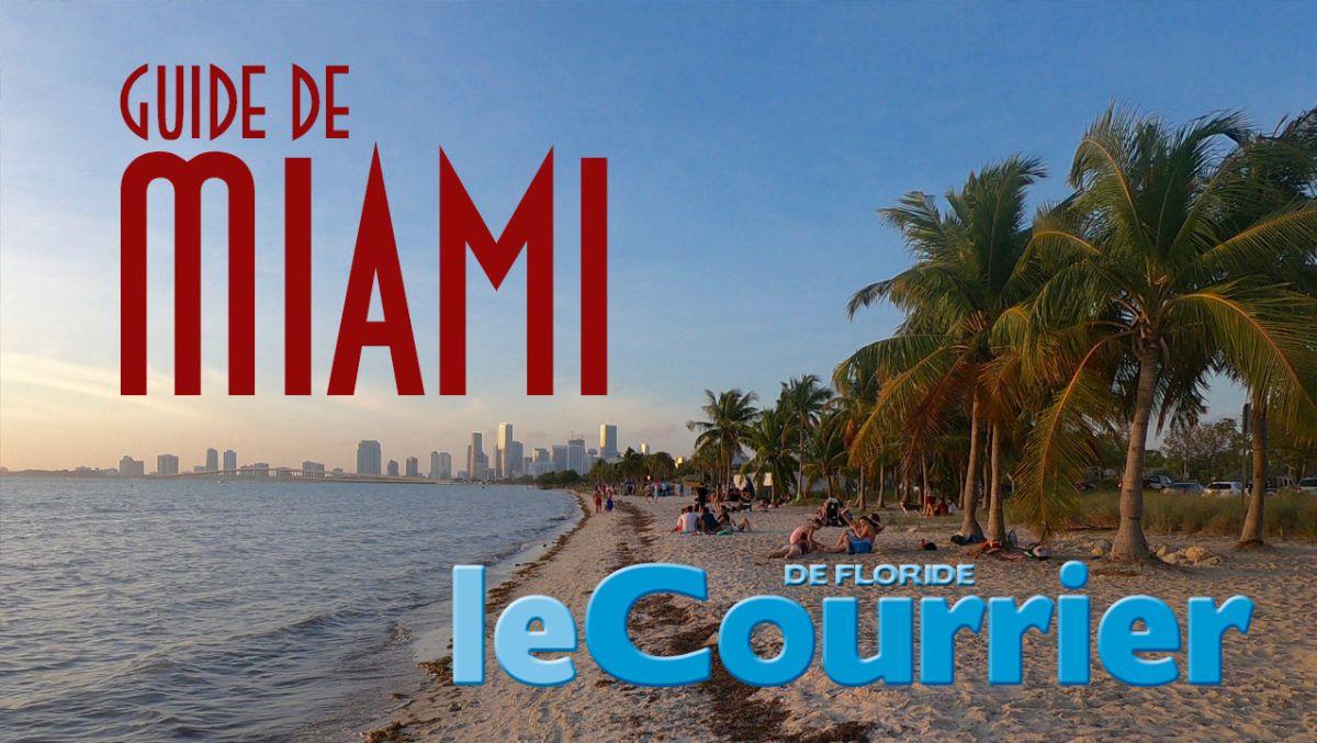 """Visitez Miami en 17 minutes avec notre guide vidéo """"Miami pour les débutants"""" !"""