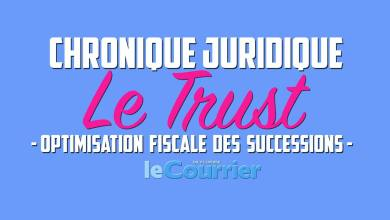 Le Trust / Optimisation fiscale des successions