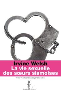 """""""La vie sexuelle des soeurs siamoises / Livre d'Irvin Welsh à Miami Beach"""