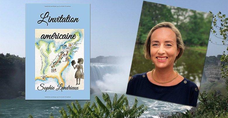 L'invitation américaine : le premier roman de Sophie Landrieux
