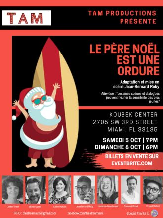 Pièce de théâtre Le Père Noël est une ordure à Miami