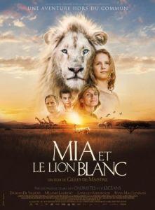 Film Mia et le lion blanc