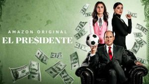 El Presidente sur Amazon Prime
