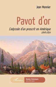Pavot d'Or, le roman de Jean Monnier