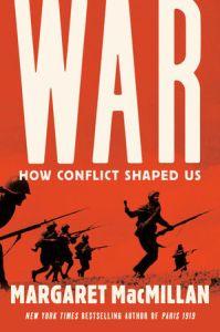War, par Margaret McMillan