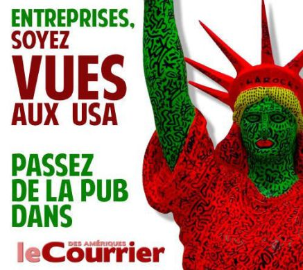Votre publicité dans Le Courrier des Amériques, journal des francophones (Français, Canadiens, Belges, Suisses...) aux Etats-Unis