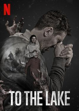 Série To the Lake sur Netflix