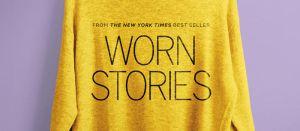 Worn Stories(saison 1)