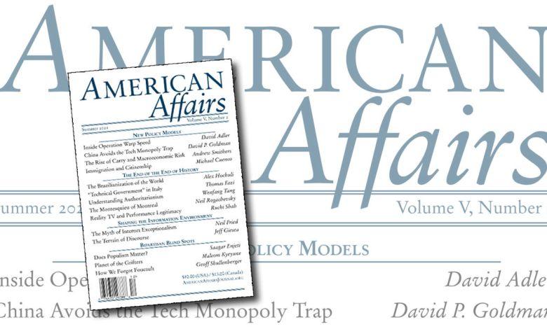 American Affairs : une revue politique qui lance beaucoup de pistes de réflexion