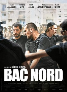 Affiche du film Bac Nord / The Stronghold
