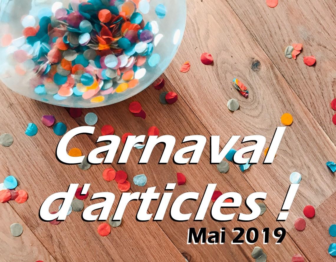carnaval d'articles mai 2019