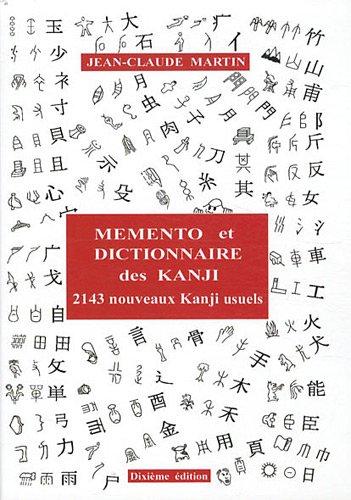 dictionnaire MEMENTO et DICTIONNAIRE des KANJI