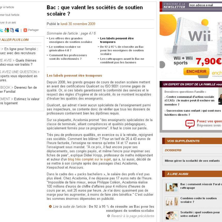 """dossierfamilial.com est l'édition en ligne de la revue du même nom. Cet article est paru dans l'édition en ligne du 30 novembre 2009. À l'occasion d'un article """"Que valent les sociétés de soutien scolaire"""", une journaliste m'a contacté. Page 4"""