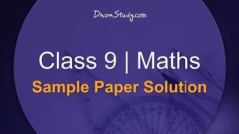 Class 9 Maths Sample Paper