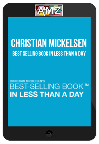 Christian Mickelsen – Best Selling Book In Less Than A Day