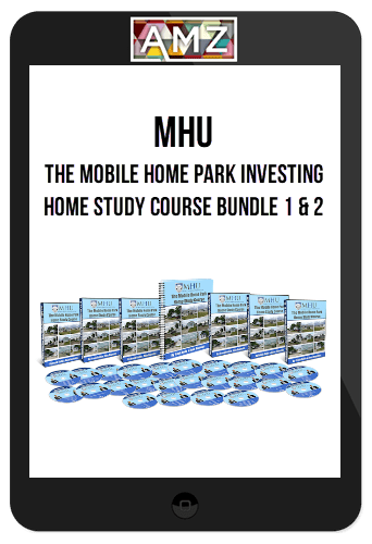The Mobile Home Park Investing Home Study Course Bundle