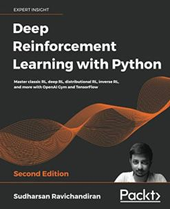 Deep Reinforcement Learning with Python 2nd Edition
