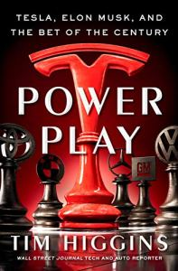 Power Play: Tesla, Elon Musk, and the Bet of the Century
