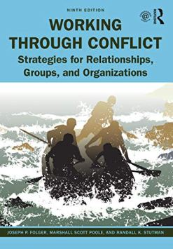 Working Through Conflict: Strategies for Relationships, Groups, and Organizations 9th Edition