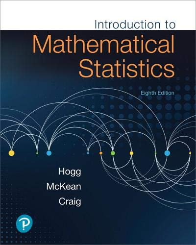 Introduction to Mathematical Statistics 8th Edition