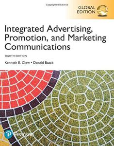 Integrated Advertising, Promotion and Marketing Communications, Global Edition 8th edition