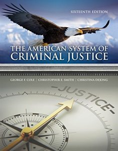 The American System of Criminal Justice 16th Edition