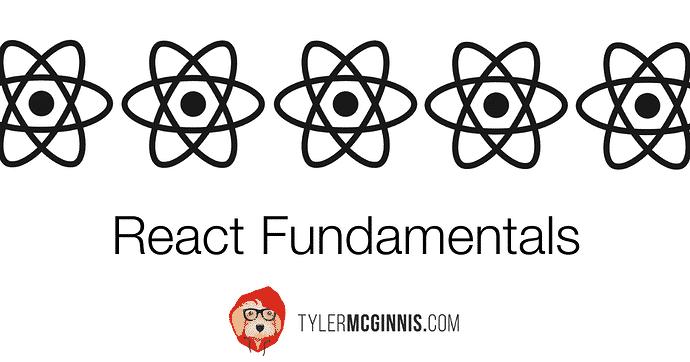 [TylerMcGinnis] React Fundamentals Free Download