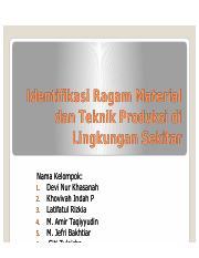 Identifikasi Ragam Material Dan Teknik Produksi Di