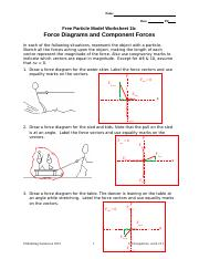 Free Particle Model Worksheet 1a Force Diagrams : particle, model, worksheet, force, diagrams, 05_U4, Key.doc, Particle, Model, Worksheet, Force, Diagrams, Component, Forces, Following, Situations, Represent, Course