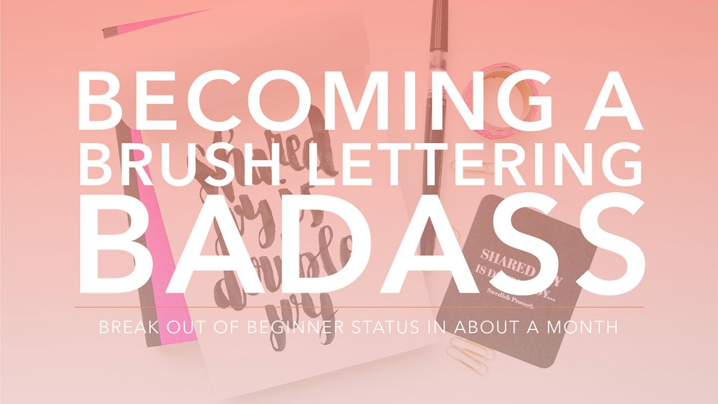 Becoming a Brush Lettering Badass helps you to break out of beginner status as a brush lettering maniac! If you love the style of brush lettering but feel overwhelmed with all the questions you have about it, this course is for you! I will guide you through from exactly which supplies to purchase to giving you the bonus, my workbook, Pretty Little Letters! I promise you'll be great at this in no time!