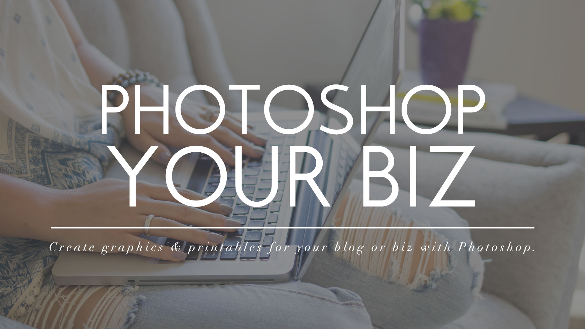 Photoshop Your Biz